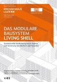 Das modulare Bausystem Living Shell