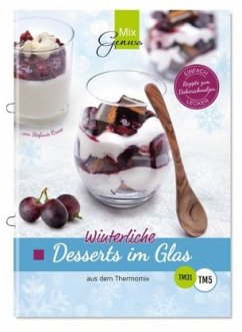 Winterliche Desserts im Glas - Kruse, Stefanie