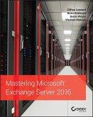Mastering Microsoft Exchange Server 2016 (eBook, PDF)