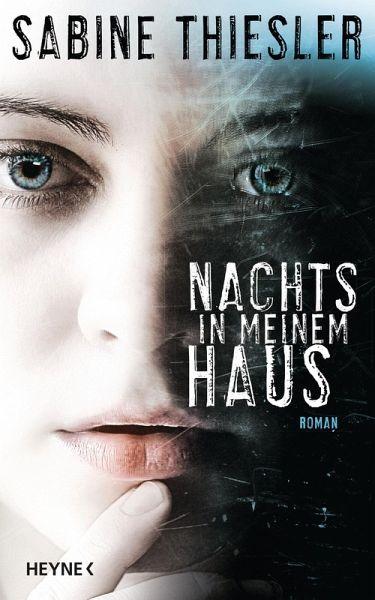 Nachts in meinem Haus (eBook, ePUB) - Thiesler, Sabine