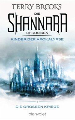 Kinder der Apokalypse / Die Shannara-Chroniken: Die Großen Kriege Bd.1 (eBook, ePUB) - Brooks, Terry