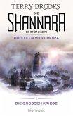 Die Elfen von Cintra / Die Shannara-Chroniken: Die Großen Kriege Bd.2 (eBook, ePUB)