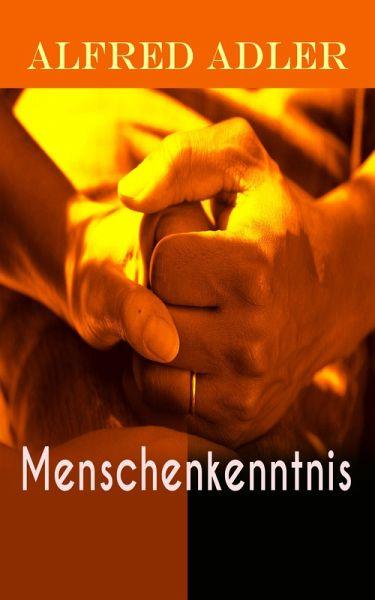 Menschenkenntnis (Vollständige Ausgabe) (eBook, ePUB)