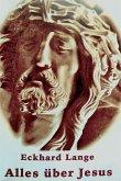 Alles über Jesus (eBook, ePUB)