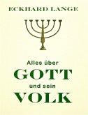 Alles über Gott und sein Volk (eBook, ePUB)