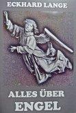 Alles über Engel (eBook, ePUB)