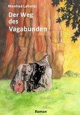 Der Weg des Vagabunden (eBook, ePUB)