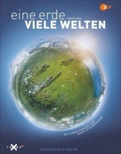 Eine Erde - viele Welten - Moss, Stephen