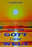 Alles über Gott und die Welt (eBook, ePUB)