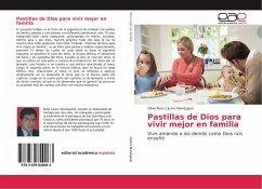 Pastillas de Dios para vivir mejor en familia - Castro Mandujano, Olivio Nino