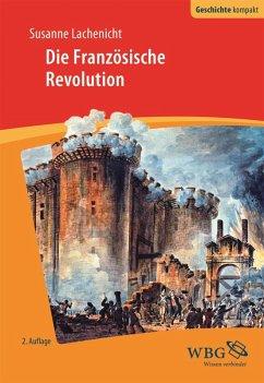 Die Französische Revolution (eBook, ePUB) - Lachenicht, Susanne