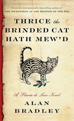 Thrice the Brinded Cat Hath Mew'd - Bradley, Alan