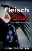 Fleisch & Blut (eBook, ePUB)