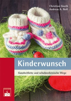 Kinderwunsch - Gnoth, Christian; Noll, Andreas