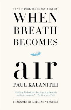 When Breath Becomes Air - Kalanithi, Paul; Verghese, Abraham