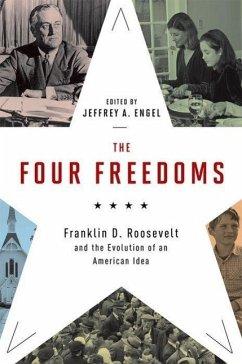 The Four Freedoms - Engel, Jeffrey A.