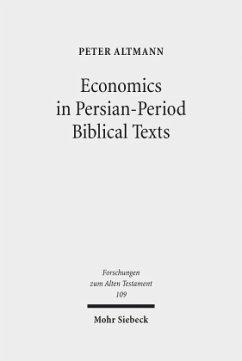 Economics in Persian-Period Biblical Texts - Altmann, Peter