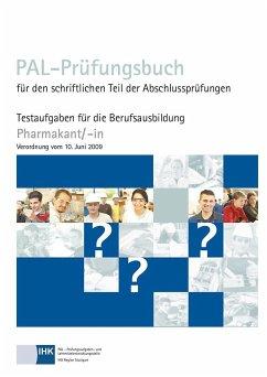 PAL-Prüfungsbuch Pharmakant