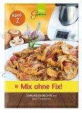 Mix ohne Fix - BAND 2!