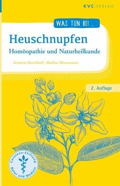 Heuschnupfen - Kerckhoff, Annette; Wiesenauer, Markus