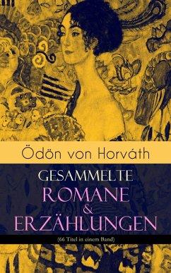 Ödön von Horváth: Gesammelte Romane & Erzählung...