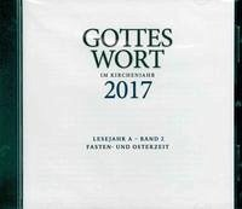 Gottes Wort im Kirchenjahr 2017. Lesejahr A - Band 2. CD-ROM