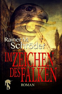 Im Zeichen des Falken (eBook, ePUB) - Schröder, Rainer M.