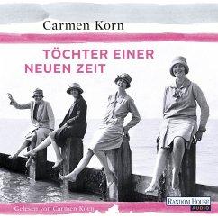 Töchter einer neuen Zeit / Jahrhundert-Trilogie Bd.1 (MP3-Download) - Korn, Carmen