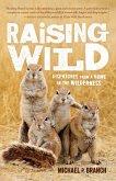 Raising Wild (eBook, ePUB)