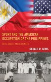Sport and the American Occupation of the Philippines (eBook, ePUB)