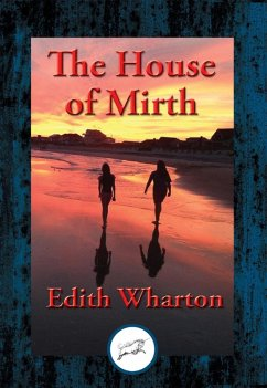 The House of Mirth (eBook, ePUB) - Wharton, Edith