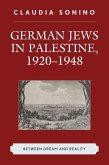 German Jews in Palestine, 1920-1948 (eBook, ePUB)