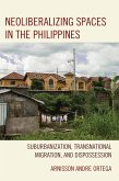 Neoliberalizing Spaces in the Philippines (eBook, ePUB)