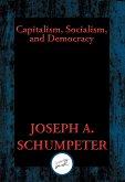 Capitalism, Socialism, and Democracy (eBook, ePUB)