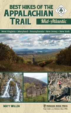 Best Hikes of the Appalachian Trail: Mid-Atlantic (eBook, ePUB) - Willen, Matt