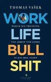 Work-Life-Bullshit (Mängelexemplar)
