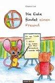 Die Eule findet einen Freund (eBook, PDF)