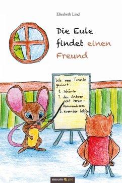 Die Eule findet einen Freund (eBook, PDF) - Lind, Elisabeth