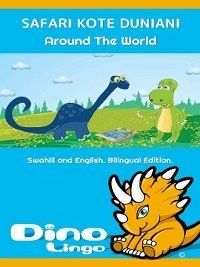 Safari kote Duniani / Around The World (eBook, ePUB)