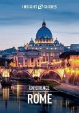 Insight Guides Experience Rome (Travel Guide eBook) (eBook, ePUB)