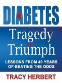Diabetes Tragedy to Triumph (eBook, ePUB)