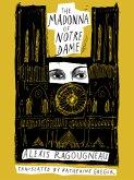 The Madonna of Notre Dame (eBook, ePUB)