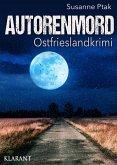 Autorenmord / Ostfrieslandkrimi Bd.10 (eBook, ePUB)