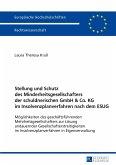 Stellung und Schutz des Minderheitsgesellschafters der schuldnerischen GmbH & Co. KG im Insolvenzplanverfahren nach dem ESUG