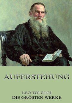 Die Auferstehung - Tolstoi, Leo N.