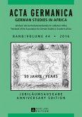 Acta Germanica Band / Volume 44 . 2016