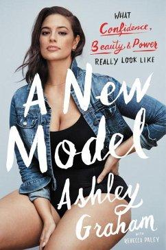 A New Model - Graham, Ashley; Paley, Rebecca