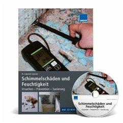 Schimmelschäden und Feuchtigkeit, m. CD-ROM - Gärtner, Gabriele