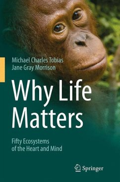 Why Life Matters - Tobias, Michael Charles; Morrison, Jane Gray