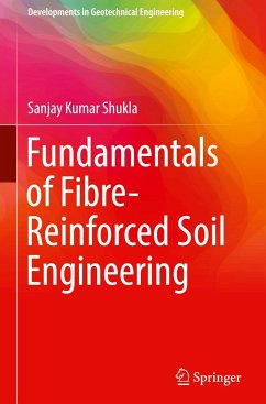 9789811030611 - Shukla, Sanjay Kumar: Fundamentals of Fibre-Reinforced Soil Engineering - Book